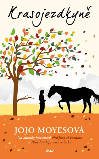 Krasojezdkyně - 2.vydání - Jojo Moyesová
