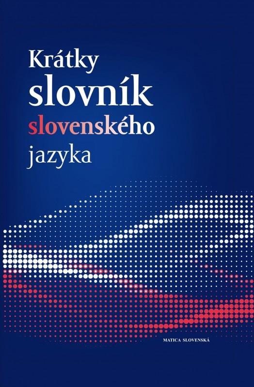 Krátky slovník slovenského jazyka ( 5.vyd.) - Kolektív autorov