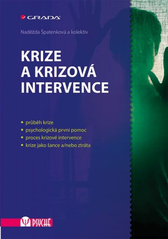 Krize a krizová intervence - Naděžda Špatenková a kolektiv