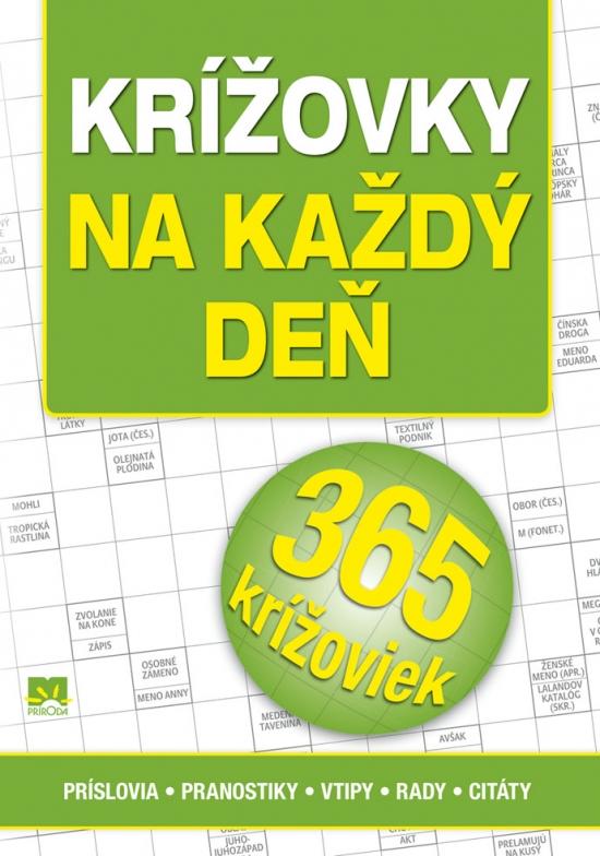 Krížovky na každý deň - príslovia - pranostiky - vtipy - rady - citáty - Zora Špačková