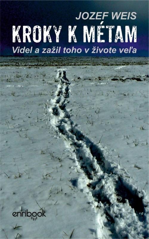 Kroky k métam - Jozef Weis