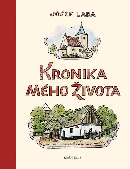 Kronika mého života - 2. vydání - Lada Josef