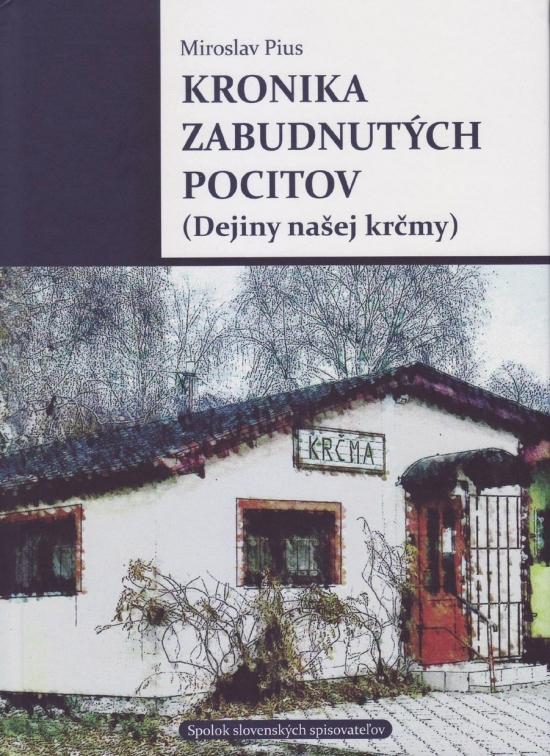 Kronika zabudnutých pocitov - Miroslav Pius