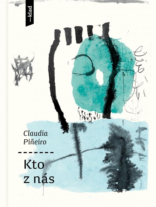 Kto z nás - Claudia Pineiro