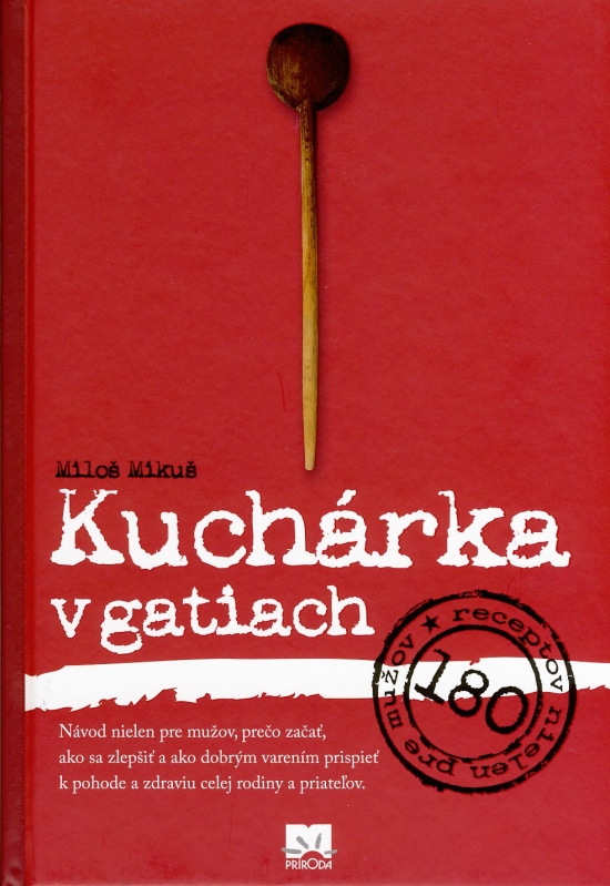 Kuchárka v gatiach - 2. vydanie - Mikuš Miloš