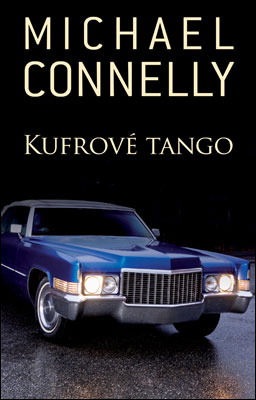 Kufrové tango - Michael Connelly
