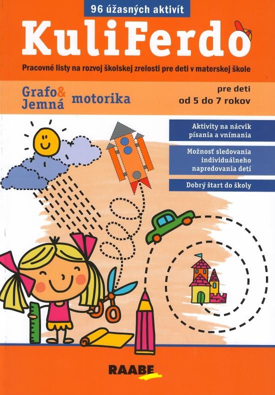 Kuliferdo - jemná motorika a grafomotorika - Kolektív autorov
