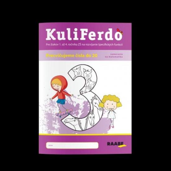 Kuliferdo - vývinové poruchy učenia - precvičujeme čísla do 20 - Barbora Kováčová, Michaela Hanáková