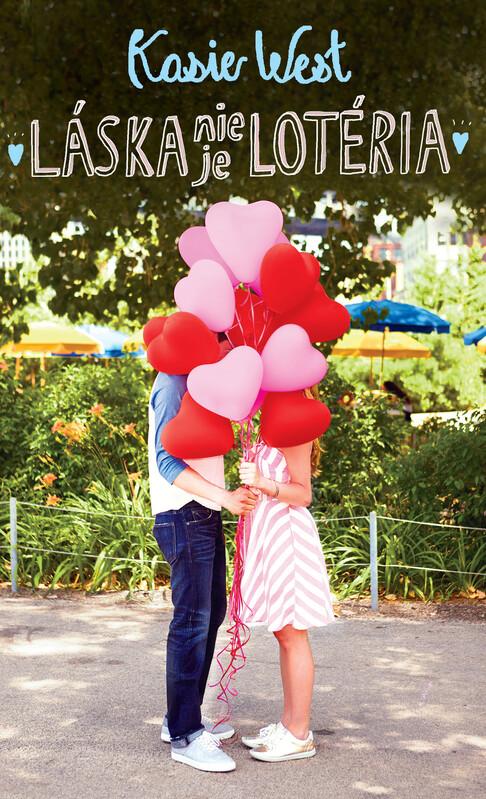 Láska nie je lotéria - Kasie West