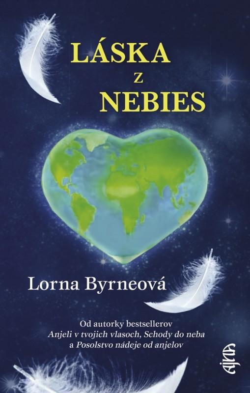 Láska z nebies, 2. vydanie - Lorna Byrneová