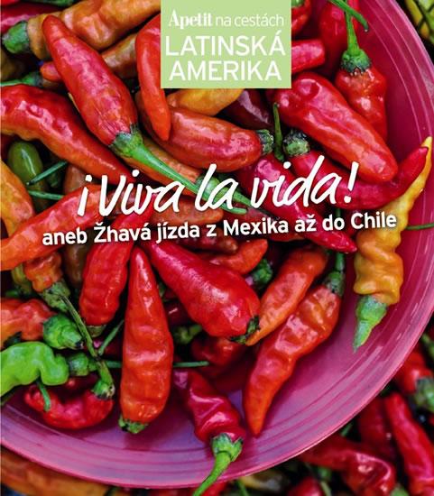 Latinská Amerika (Edice Apetit)