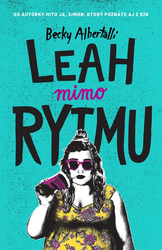 Leah mimo rytmu - Becky Albertalli