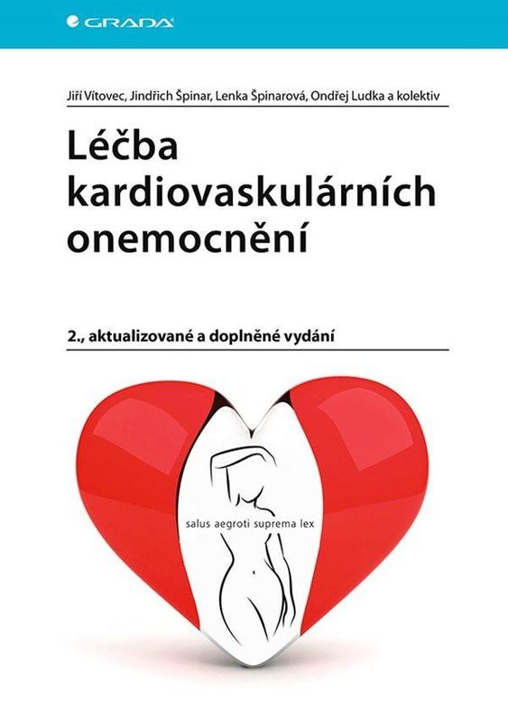Léčba kardiovaskulárních onemocnění - Jiří Vítovec, Jindřich & Lenka Špinarovi