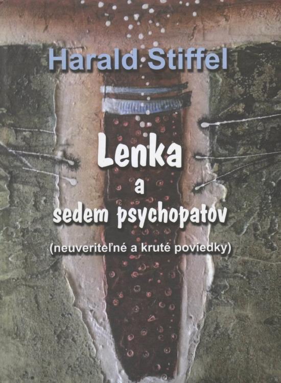 Lenka a sedem psychopatov - Harald Stiffel