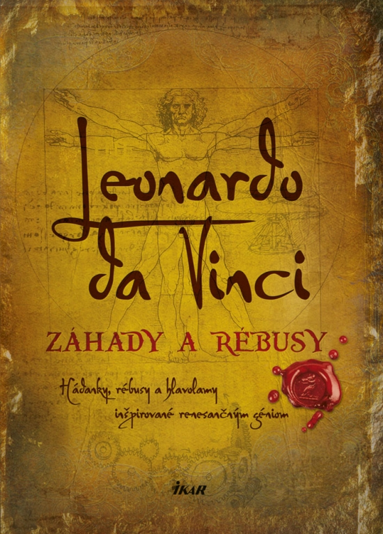 Leonardo da Vinci – Záhady a rébusy - Richard Wolfrik Galland
