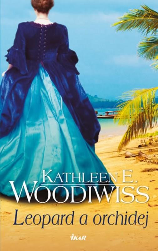Leopard a orchidej - 2.vydání - Kathleen E. Woodiwissová