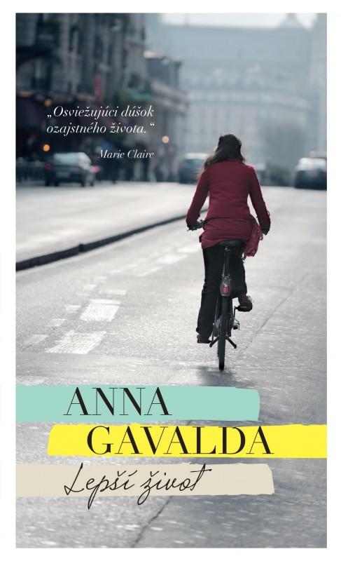 Lepší život - Anna Gavalda