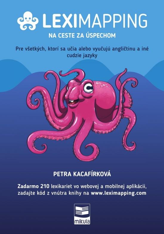 LEXIMAPPING – na ceste za úspechom - Petra Kacafírková