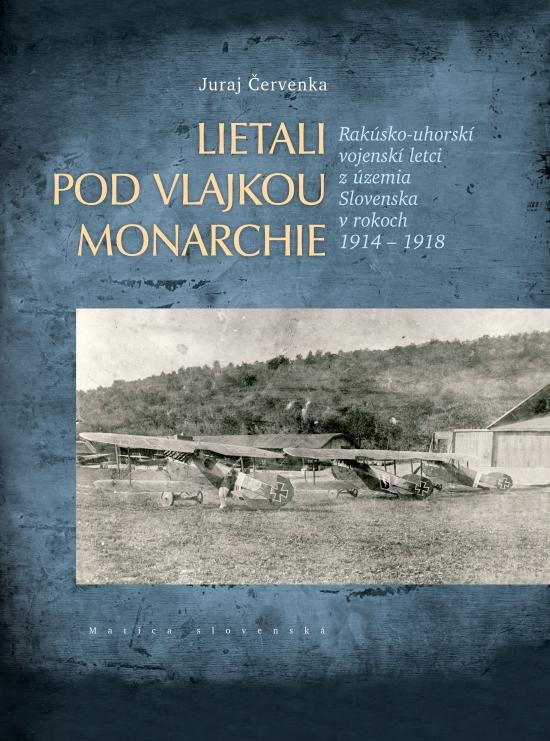 Lietali pod vlajkou monarchie - Juraj Červenka