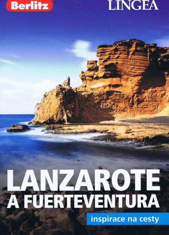LINGEA CZ - Lanzarote a Fuerteventura-inspirace na cesty - Kolektív