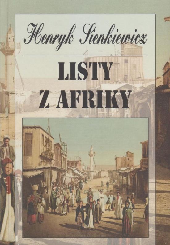 Listy z Afriky - Henryk Sienkiewicz