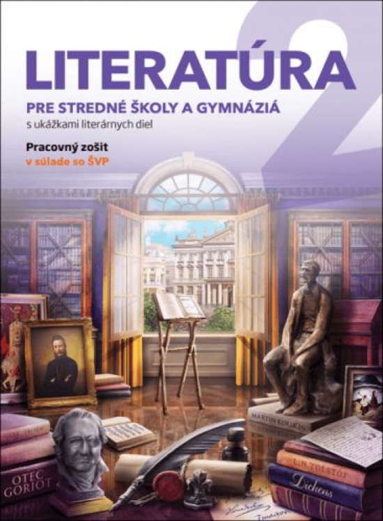 Literatúra 2 PZ pre stredné školy a gymnáziá - Kolektív autorov