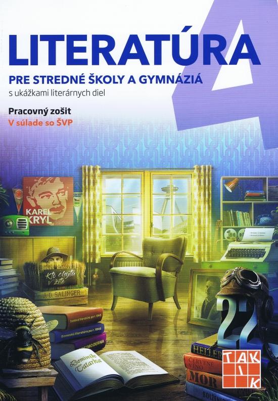 Literatúra 4 - pre SŠ a gymnáziá PZ - Kolektív autorov