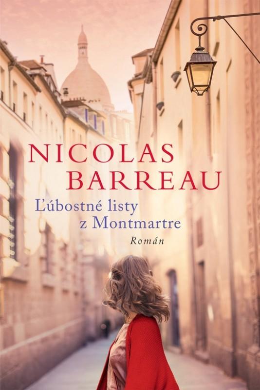 Ľúbostné listy z Montmartre - Nicolas Barreau