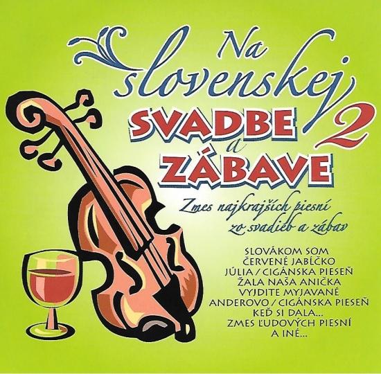 Ľudovky 2 –Na Slovenskej svadbe a zábave 2.(CD) - Kolektív autorov