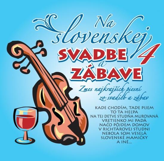 Ľudovky 4 – Na Slovenskej svadbe a zábave 4. (CD) - Kolektív autorov