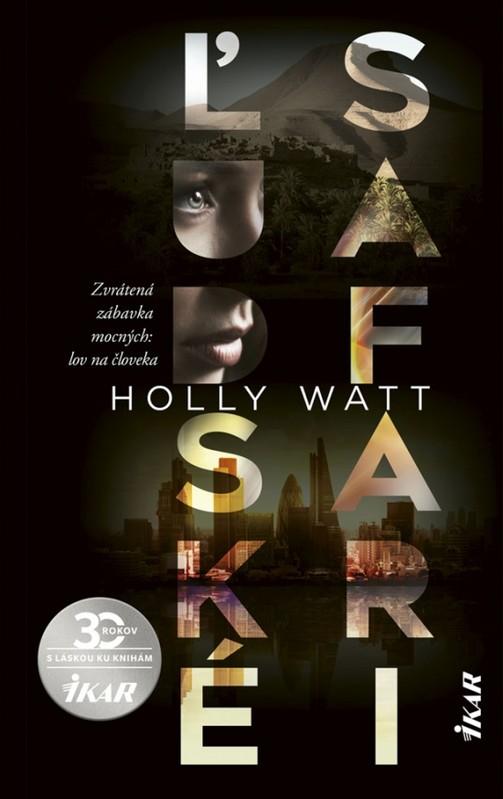 Ľudské safari - Holly Watt