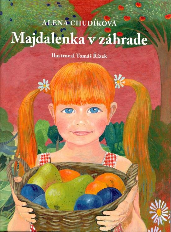 Majdalenka v záhrade (+ CD) - Alena Chudíková