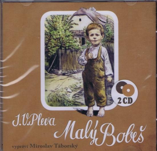 Malý Bobeš - 2 CD - Pleva Jozef Václav
