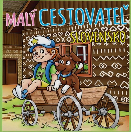 Malý cestovateľ - Slovensko - Roman Borušovič