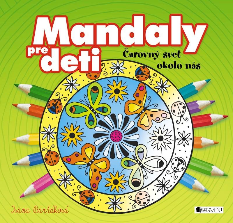 Mandaly pre deti – čarovný svet okolo nás