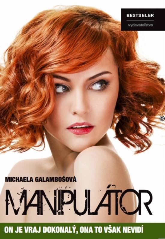 Manipulátor - Michaela Galambošová