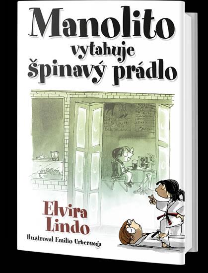 Manolito vytahuje špinavý prádlo - Elvira Lindo
