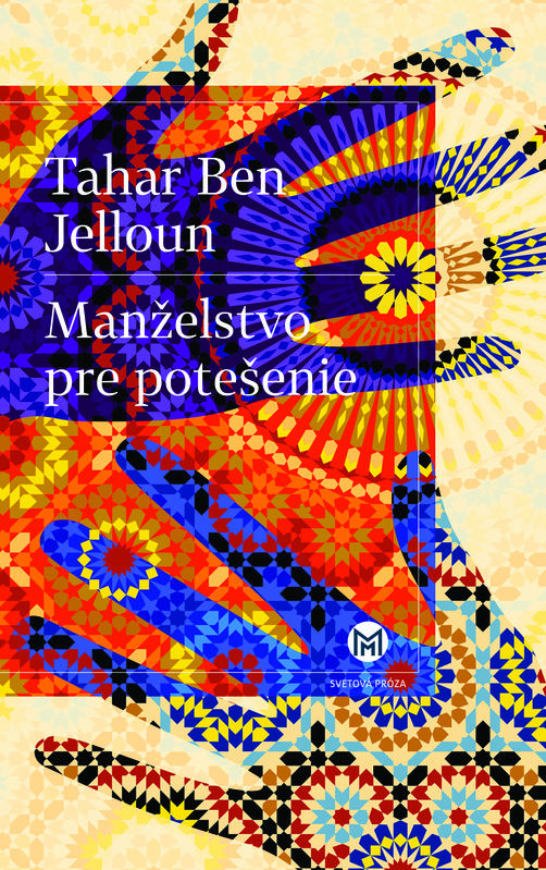 Manželstvo pre potešenie - Tahar Ben Jelloun