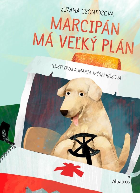 Marcipán má veľký plán - Zuzana Csontosová