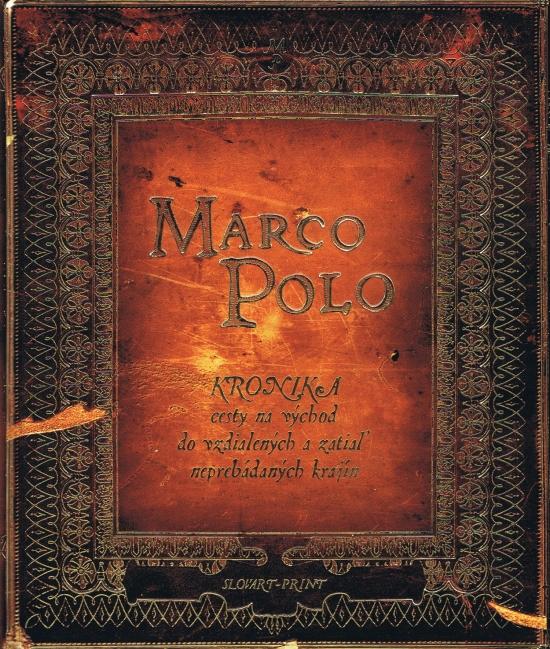 Marco Polo - Kronika cesty na východ do - Kielan Paulina