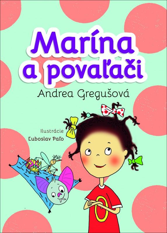 Marína a povaľači - Andrea Gregušová