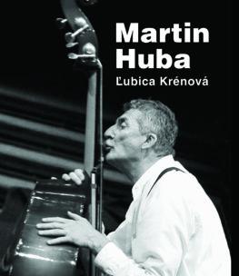 Martin Huba - Ľubica Krénová