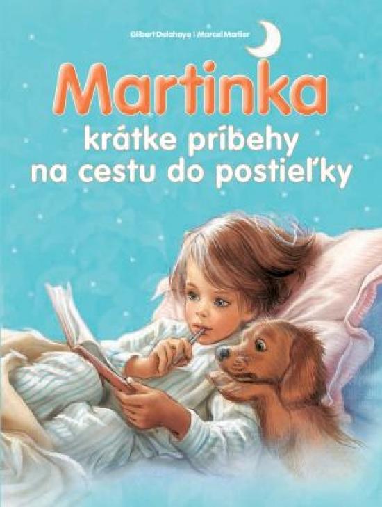 Martinka - krátke príbehy na cestu do postieľky - Kolektív autorov