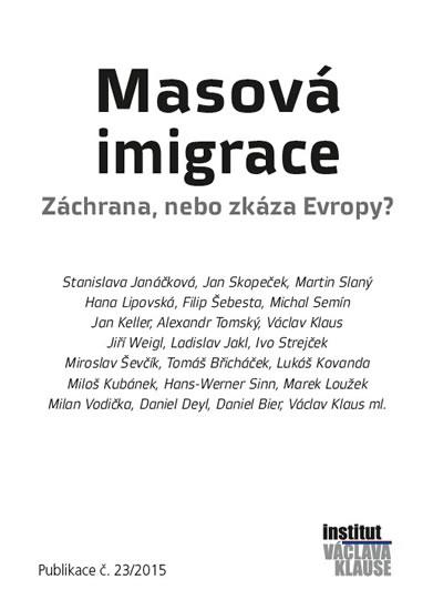 Masová imigrace: záchrana, nebo zkáza Evropy? - Kolektív