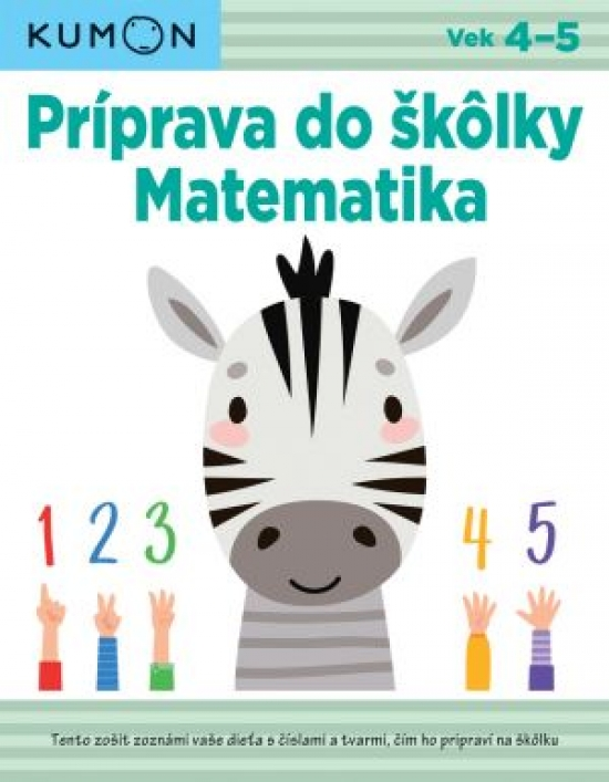 Matematika - Príprava do škôlky - Kolektív autorov