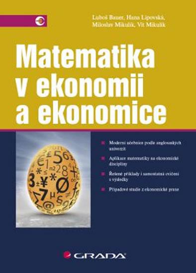 Matematika v ekonomii a ekonomice - Luboš Bauer a kolektív