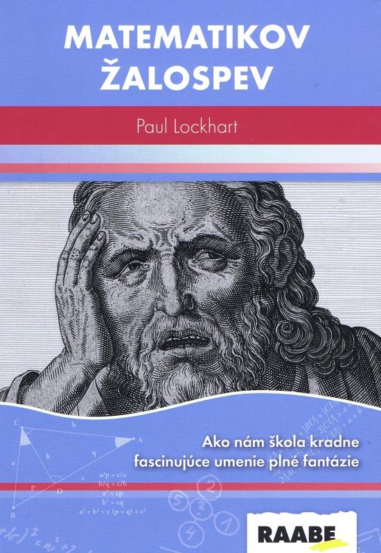 Matematikov žalospev - Paul Lockhart