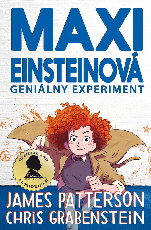 Maxi Einsteinová: Geniálny experiment (1. časť) - James Patterson, Chris Grabenstein