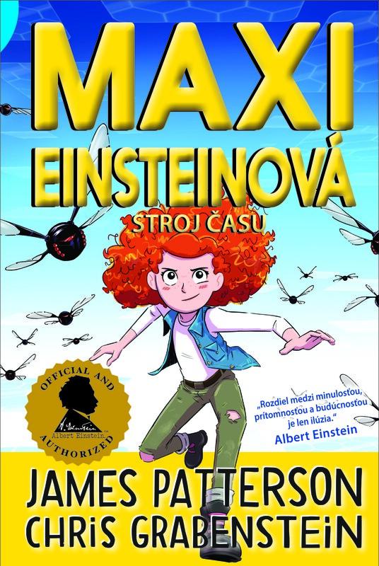 Maxi Einsteinová: Stroj času (Maxi Einsteinová 3) - James Patterson