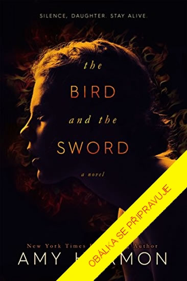 Meč a ptáček - Amy Harmon